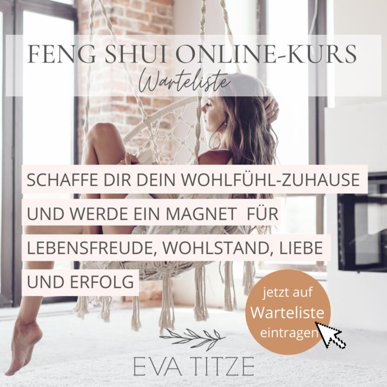 Feng-Shui-Online-Kurs-Warteliste