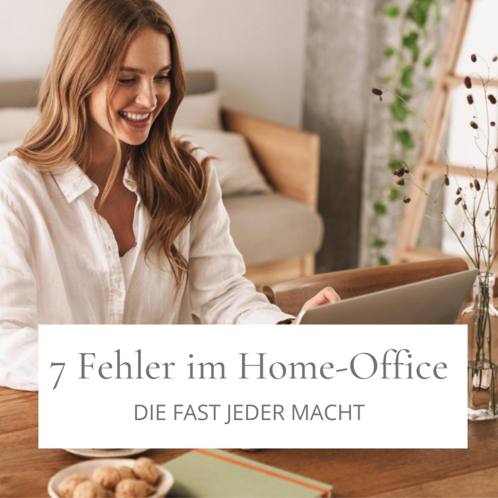 7 Fehler im Home-Office